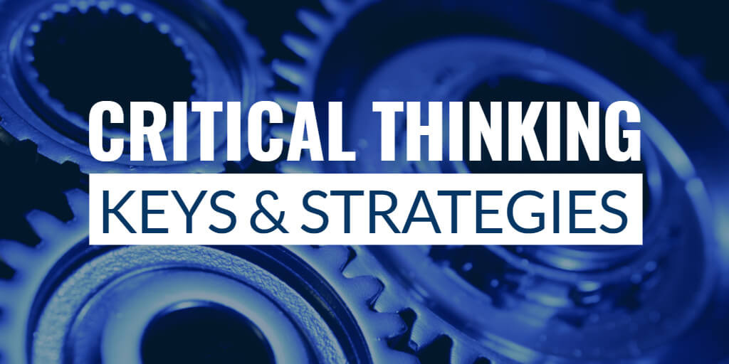 Keys & Strategies Critical Thinking Course
