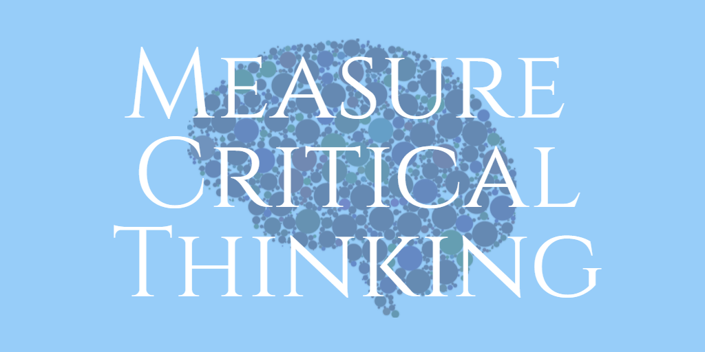 Measure critical thinking