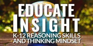 EDUCATE INSIGHT: Critical thinking assessment program for K-12