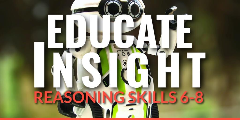 EDUCATE INSIGHT - Assess Reasoning Skills Grades 6-8