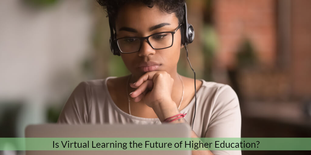 Student studying. Text box asks: Is Virtual Learning the Future of Higher Education