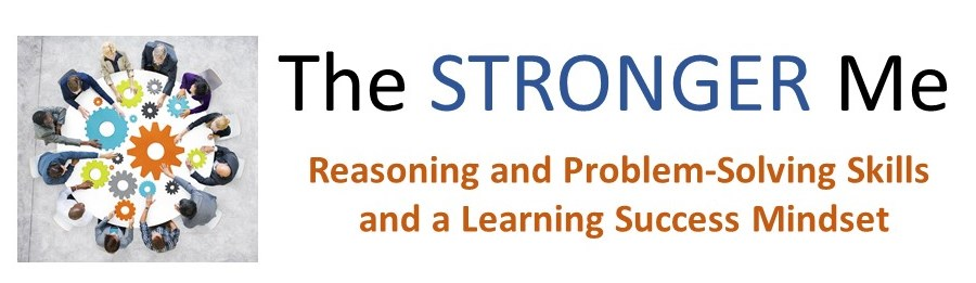 The STRONGER Me solution to build reasoning and problem-solving skills and a learning success mindset